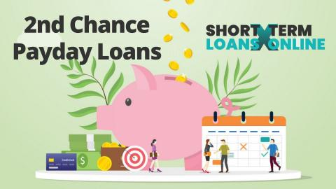 2nd Chance Payday Loans