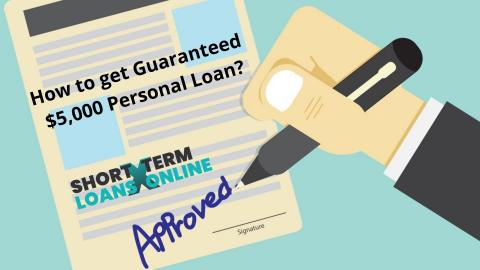 $ 5000 Guaranteed Personal Loans